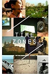 Time Zones: Recent Film and Video by Jessica Morgan (2004-12-07)
