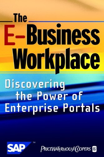 the-e-business-workplace-discovering-the-power-of-enterprise-portals