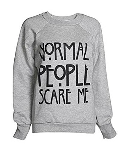 "Fashion Charming New donne Ladies Slogan ""normal People Scare Me stampa felpa Jumper superiore Grau"