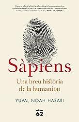 Sàpiens: Una breu història de la humanitat (Llibres a l'Abast Book 426) (Catalan Edition)