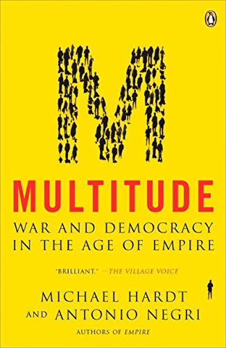 Multitude: War and Democracy in the Age of Empire por Michael Hardt