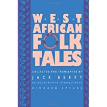 West African Folktales by Jack Berry (1991-12-31)