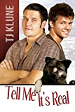 Tell Me It's Real (At First Sight Book 1) by TJ Klune