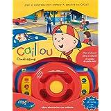 Caillou. Condúceme. Libro electrónico con volante: ¡Dale al acelerador para empezar tu aventura con Caillou! ¡Siete emocionantes sonidos de coche! (Singulares Caillou)