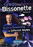 Gregg Bissonette: Musical Drumming In Different Styles [DVD]