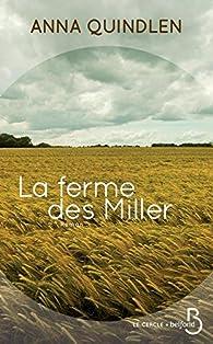 La ferme des Miller par Anna Quindlen