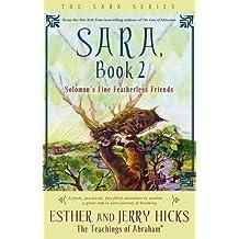 Sara, book 2 - Solomon's Fine Featherless Friends