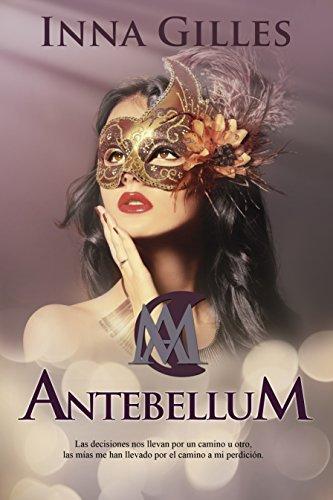 Antebellum (Spanish Edition)