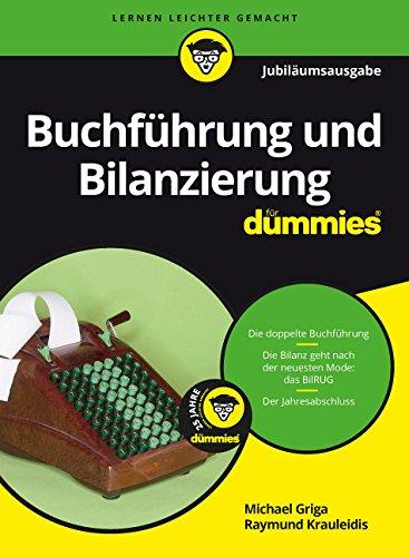 Buchführung und Bilanzierung für Dummies Jubiläumsausgabe
