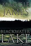 Blackwater Lake by Maggie James front cover