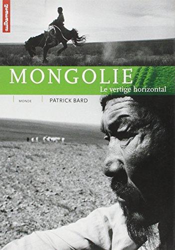 Mongolie. Le vertige horizontal