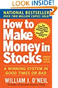 #7: How to Make Money in Stocks:  A Winning System in Good Times and Bad, Fourth Edition