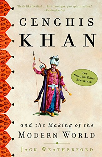 Genghis Khan: And the Making of the Modern World por Jack Weatherford