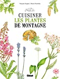 Cuisiner les plantes de montagne