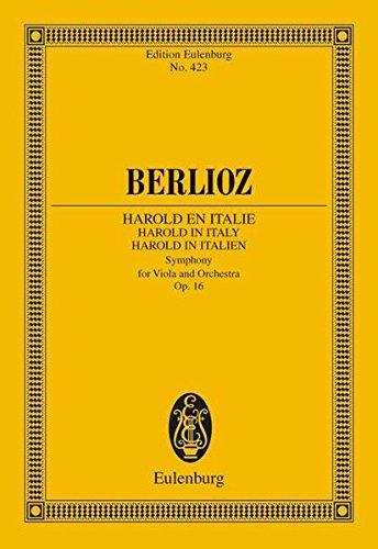 Harold in Italien: Sinfonie. op. 16. Viola und Orchester. Studienpartitur. (Eulenburg Studienpartituren)