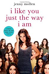 I Like You Just the Way I Am: Stories About Me and Some Other People by Jenny Mollen (2014-06-17)