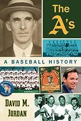 The A's: A Baseball History