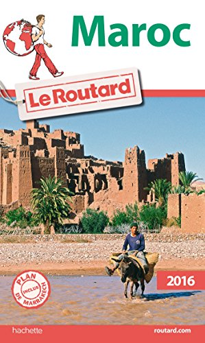 Guide du Routard Maroc 2016