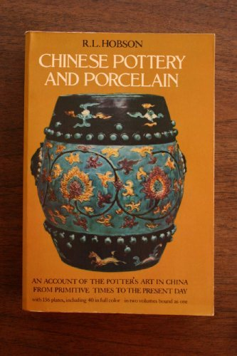 Chinese Pottery and Porcelain by R.L. Hobson (1976-10-18)