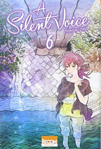 A silent voice (6) : A silent voice