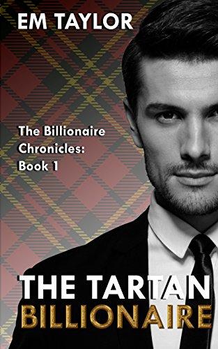 The Tartan Billionaire (The Billionaire Chronicles)