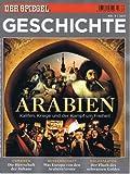 Der Spiegel Geschichte ARABIEN -