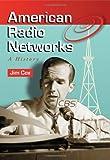 Image de American Radio Networks: A History