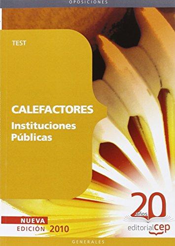 Calefactores Instituciones Públicas. Test (Colección 1140) por Miguel Ángel Daddario