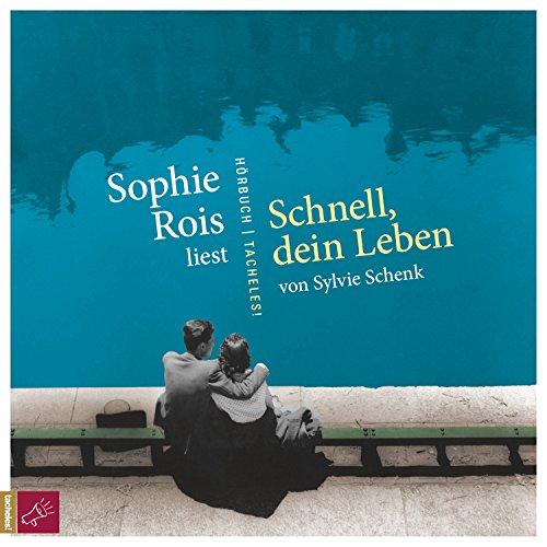 Buchseite und Rezensionen zu 'Schnell, dein Leben' von Sylvie Schenk