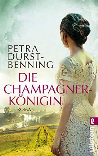 Die Champagnerkönigin: Roman (Die Jahrhundertwind-Trilogie, Band 2)