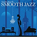 The Very Best of Smooth Jazz