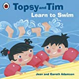 Topsy and Tim: Learn to Swim: Learn to Swim by Jean Adamson