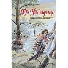 Die Nibelungensage - Humorvolle Reime in Hochdeutsch und Rheinhessischer Mundart