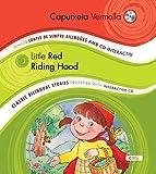 Caputxeta Vermella/Little Red Riding Hood: Col.lecció Contes de Sempre Bilingües amb CD Iteractiu. Classic Bilingual Stories collection with interactive CD