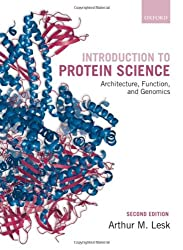 Introduction to Protein Science: Architecture, Function, and Genomics