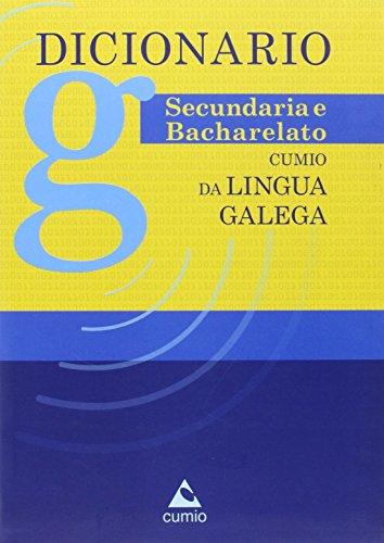 Dicionario cumio secundaria-bacharelato lingua por From Edicions Do Cumio S.a.(D)