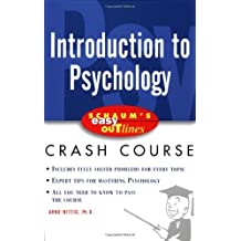 Schaum's Easy Outline of Introduction to Psychology: Based on Schaum's Outline of Theory and Problems of Introduction to Psychology (Schaum's Easy Outlines)