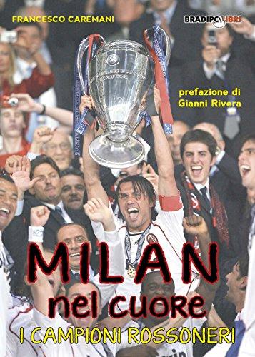 Milan nel cuore (Italian Edition)
