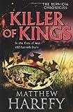 KILLER OF KINGS (The Bernicia Chronicles)
