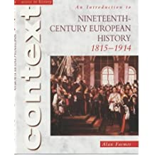 Introduction to Nineteenth Century European History 1815-1914 (Access to History) by Farmer, Alan (2001) Paperback
