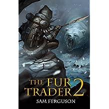 The Fur Trader 2
