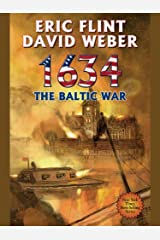 1634: The Baltic War (Ring of Fire Series Book 3) Kindle Edition