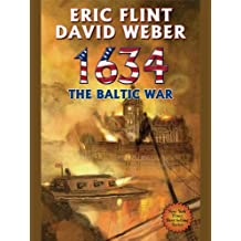 1634: The Baltic War (Ring of Fire Series) (English Edition)