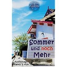 Sommer und noch Mehr (Sommer und Mehr)