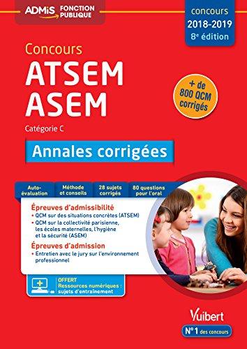 Concours ATSEM et ASEM - Catégorie C - Annales corrigées - Concours 2018 par Caroline Morel