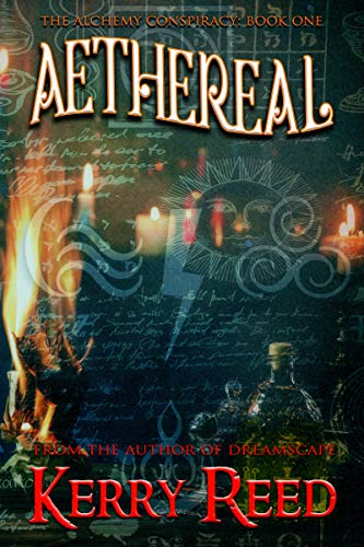 Aethereal (The Alchemy Conspiracy Book 1) (English Edition)