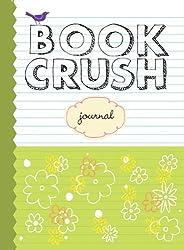 Book Crush Journal by Nancy Pearl (2007-07-31)