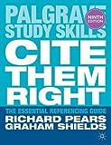 Cite them right (Palgrave Study Skills)