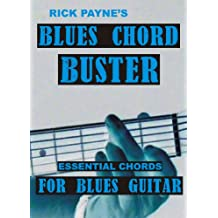 Blues Chord Buster: Essential Chords For Blues Guitar (English Edition)
