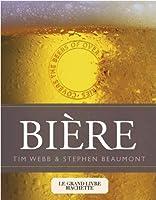 Le grand livre de la bière par Hachette.Collection Hachette pratique.Depuis les bières belges des Trappistes jusqu au bia hoì du Vietnam... découvrir les bières et ceux qui les fabriquent dans plus de trente paus.La bière en connaisseur... Comprend...